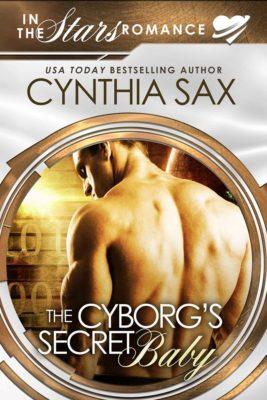 The Cyborg's Secret Baby